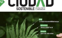 Número 43 de nuestra revista Ciudad Sostenible